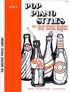 Bastien :Pop Piano Styles Level 4