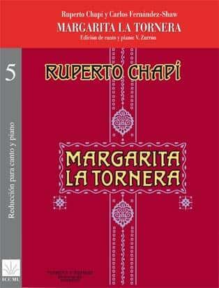 Margarita la Tornera. Reducción voz y piano. Chapí