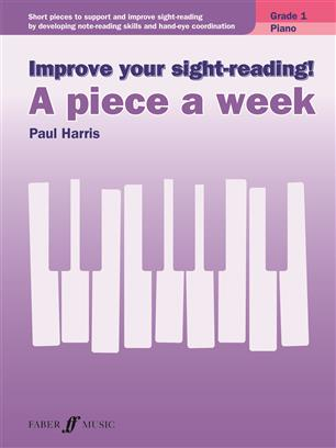 Improve your sight-reading! A Piece a Week Grade 1