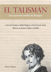 El Talisman, una zarzuela inédita de Bécquer