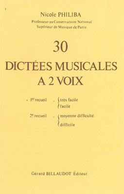 30 Dictees Musicales A 2 Voix Volume 1