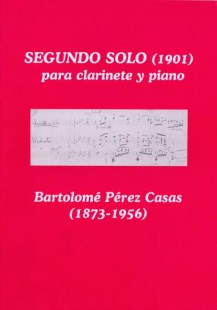 Segundo solo (1901) Clarinete y piano. Bartolomé Pérez Casas