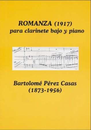 Romanza (1917) Clarinete y piano. Bartolomé Pérez Casas