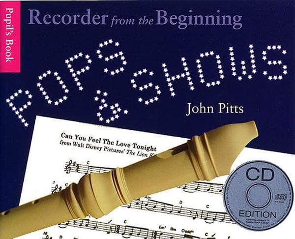 Recorder From The Beginning: Pops And Shows +CD