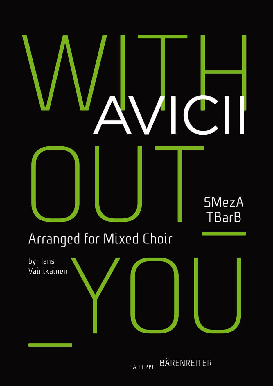 Without you. For Mixed Choir. Avicii
