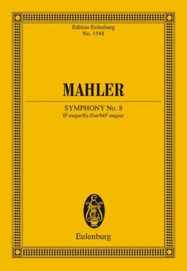 Symphony No. 8 E flat major .Mahler Study score