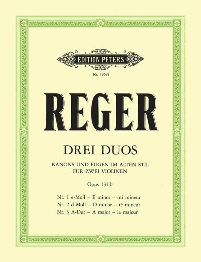 3 Duets Op.131b: No.3 in A. Reger