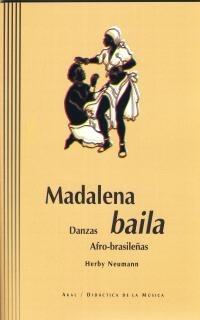 Madalena baila