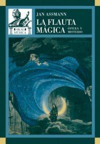La flauta mágica. Ópera y misterio