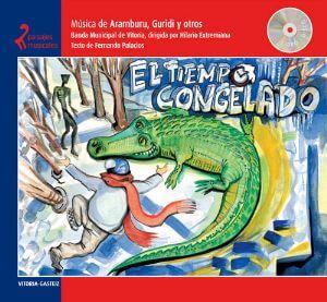 El Tiempo Congelado (Paisajes Musicales Nº2 Vitoria-Gasteiz)