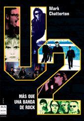 U2 (Más Que Una  Banda De Rock)
