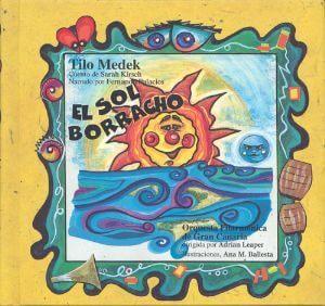 El Sol Borracho (La Mota De Polvo Nº8) (+Cd)