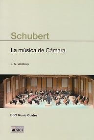 Schubert - La Musica De Camara