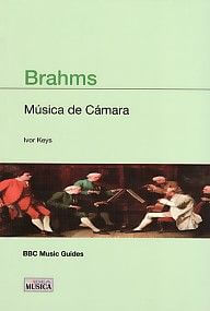 Brahms (Música De Cámara) (BBC Guías)