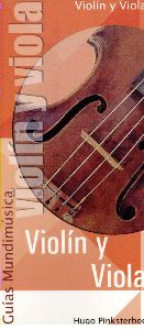 El Violín Y Viola (Guías Mundimusica)
