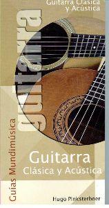 Guitarra Clásica Y Acústica (Guías Mundimusica)