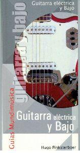 Guitarra Eléctrica Y Bajo (Guía Mundimusica)