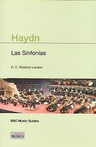 Haydn Las Sinfonías Y Los Conciertos (BBC Guías)