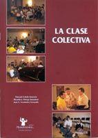 La Clase Colectiva Vol.2 (Ejercicios Practicos)
