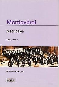 Monteverdi (Madrigales) (BBC Guías)