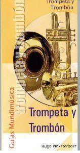 Trompeta Y Trombón (Guías Mundimusica)