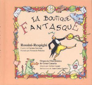 La Boutique Fantasque (La Mota De Polvo Nº13) (+Cd)
