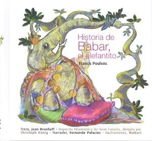 Historia De Babar, El Elefantito (La Mota De Polvo Nº20) (+C