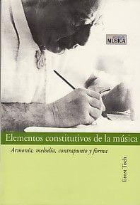 Elementos Constitutivos De La Música: Armonía, melodía, contrapunto y forma