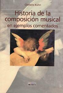 Historia De La Composición Musical (En Ejemplos Comentados)