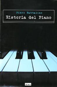 Historia Del Piano. Rattalino