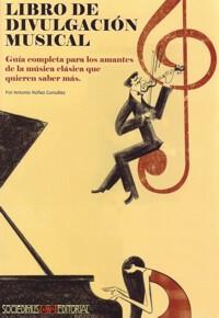 Libro De Divulgación Musical, Guía Completa Para Los Amantes