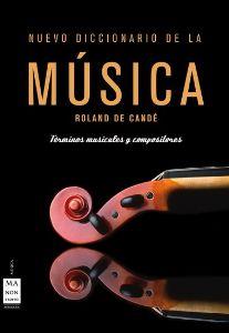 NUEVO DICCIONARIO DE LA MUSICA (Términos musicales y compositores) (ESTUCHE)