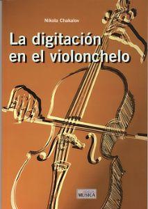 La Digitacion En El  Violoncello. Chakalov