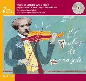 El Violín De Sarasate (Paisajes Musicales Nº5 Pamplona) (+2CDs)