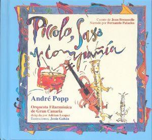 Piccolo Saxo Y Compañía (La Mota De Polvo Nº4) (+Cd)