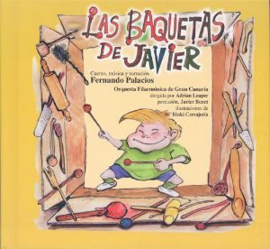 Las Baquetas De Javier (La Mota De Polvo Nº14) (+Cd)