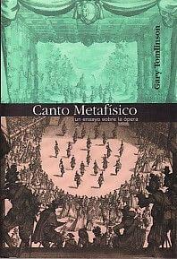 Canto Metafísico (Ensayo Sobre La Opera)