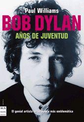 Bob Dylan (Años De Juventud)