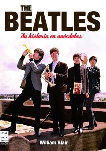 The Beatles (Anécdotas Y Curiosidades Del Cuarteto De Liverp