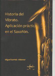 Historia Del Vibrato (Aplicación Práctica En El Saxofón)