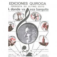 A donde va esa barquita canto-piano .Quiroga / Quintero / Leon