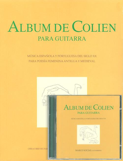 Album de Colien. Música española y portuguesa del siglo XX +cd