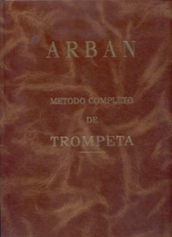 Método completo de trompeta Arban. Edición española