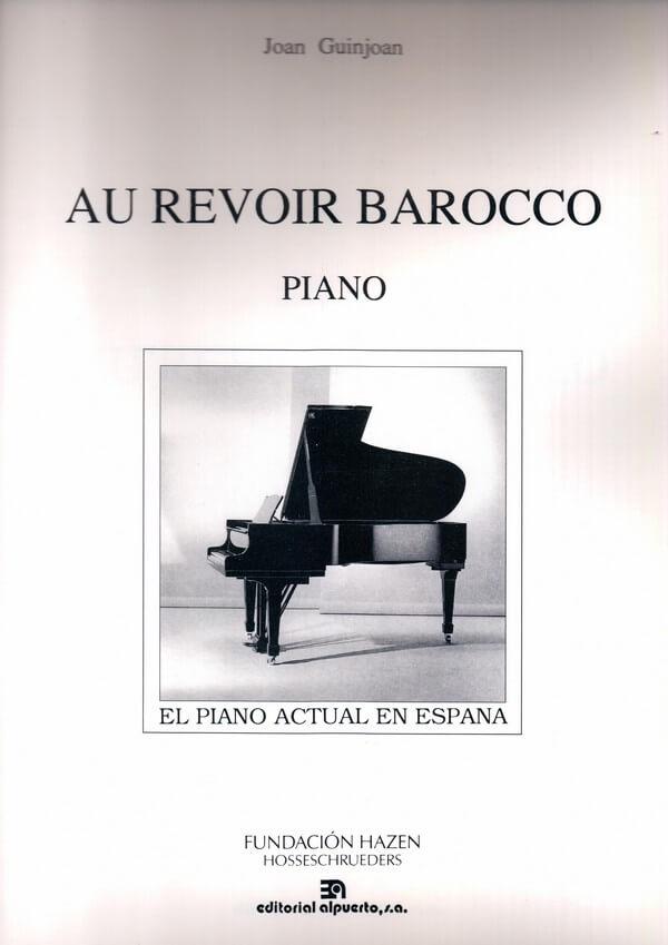 Au revoir barocco Piano . Guinjoan
