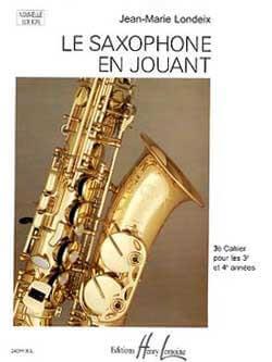 Saxophone en jouant Vol.3 .Londeix