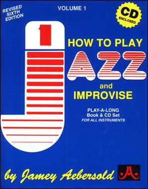 Vol.1: How To Play Jazz & Improvise (English Ed.) Aebersold