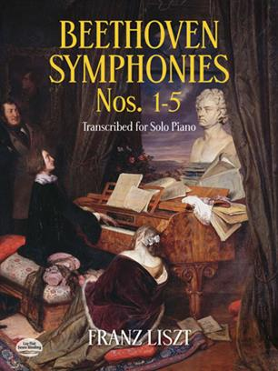 Beethoven Symphonies For Solo Piano (1-5). Liszt