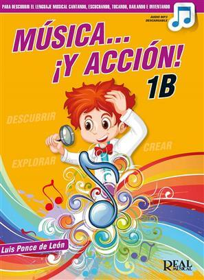 Música… ¡Y acción! 1B Audio mp3 descargable .Ponce de Leon