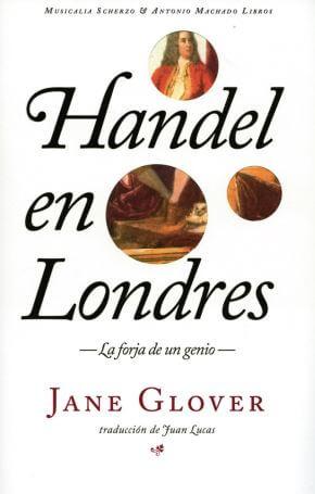 Handel en Londres. La forja de un genio