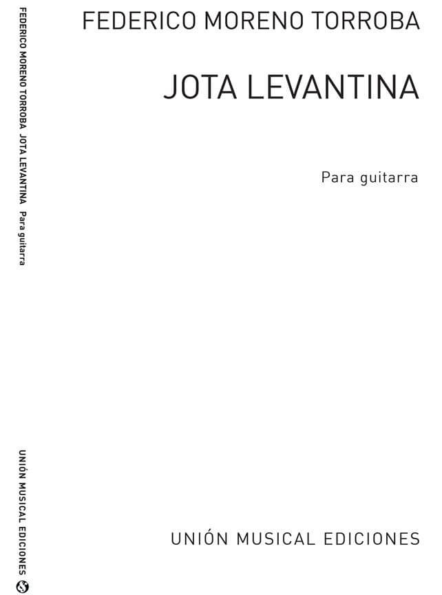 Jota Levantina para guitarra. Federico Moreno Torroba